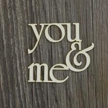 Lepenkový výrez - nápis you & me