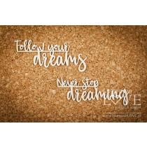 Lepenkový výrez - Follow your dreams