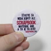 Scrapworld odznaky - šťastie sa nedá kúpiť, ale scrapbook...